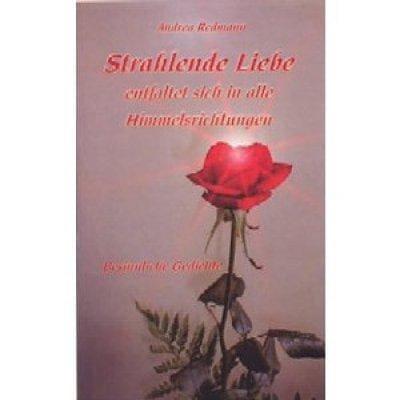 »Strahlende Liebe« -  Andrea Redmann