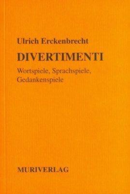 »DIVERTIMENTI« -  Ulrich Erckenbrecht