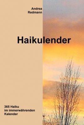 »Haikulender« -  Andrea Redmann