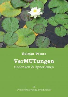 »VerMUTungen« -  Helmut Peters