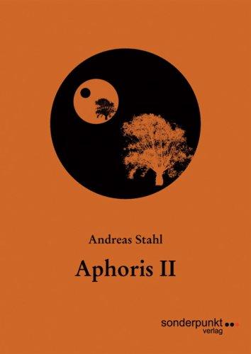 »Aphoris. II« -  Andreas Stahl