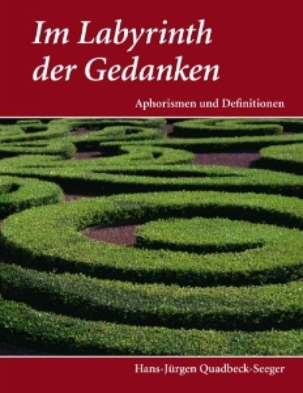 »Im Labyrinth der Gedanken« - Hans-Jürgen Quadbeck-Seeger
