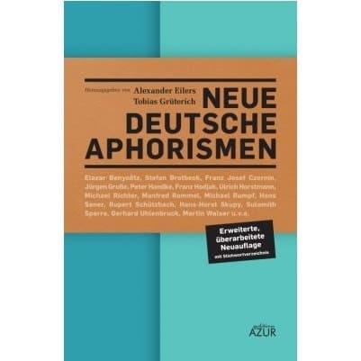 »Neue deutsche Aphorismen« - Alexander Eilers und Tobias Grüterich