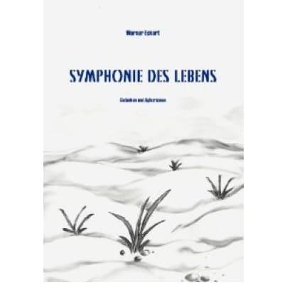 »Symphonie des Lebens« - Werner Eckert