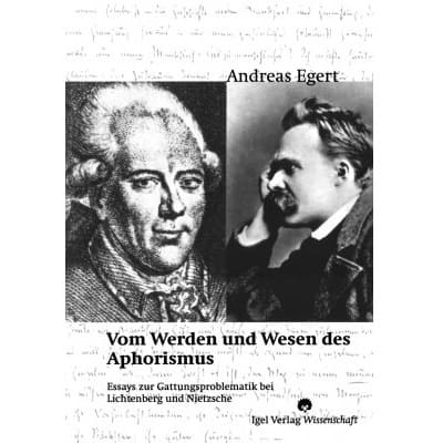»Vom Wesen und Werden des Aphorismus« -  Andreas Egert