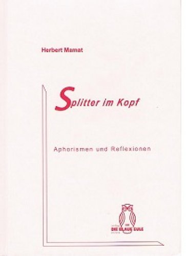 »Splitter im Kopf« - Herbert Mamat