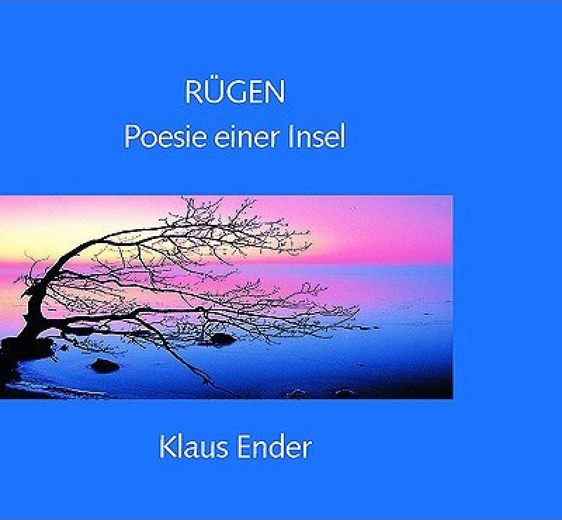 »Rügen – Poesie einer Insel« - Klaus Ender