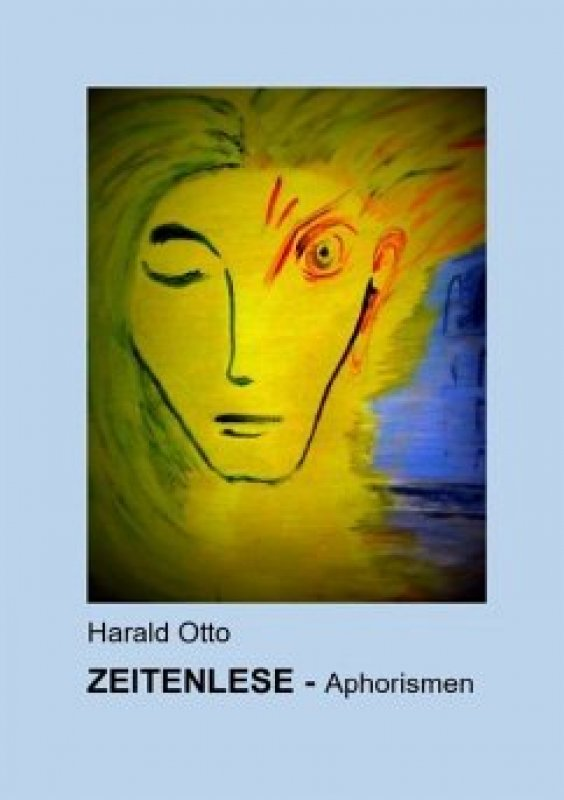 »Zeitenlese« - Harald Otto